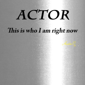 0071 ACTOR: This is who I am right now - Travel Mug