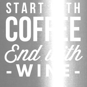 Start with Coffee end with wine - Travel Mug