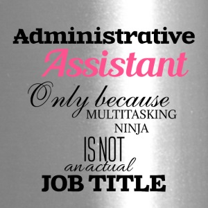 Administrative Assistant - Travel Mug