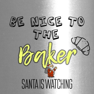 Be nice to the Baker Santa is watching you - Travel Mug
