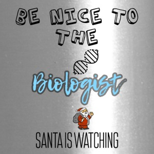 Be nice to the Biologist Santa is watching you - Travel Mug