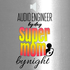 Audio engineer by day and super mom by night - Travel Mug