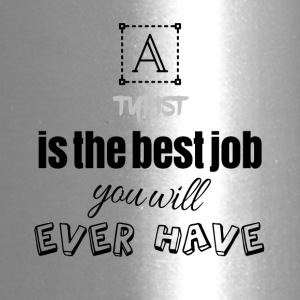 Typist is the best job you will ever have - Travel Mug