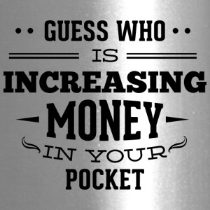 guess_who_increasing_money_in_your_pocket - Travel Mug