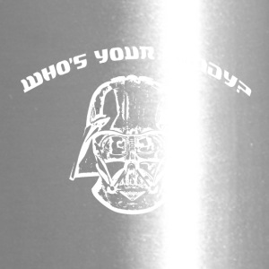 Who Is Your Daddy? - Travel Mug