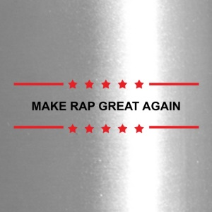Make Rap Great Again - Travel Mug