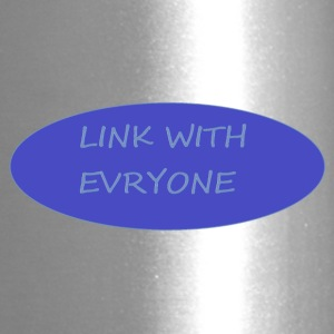 LINK WITH EVERYONE - Travel Mug