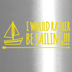 I would rather be sailing tee shirt - Travel Mug