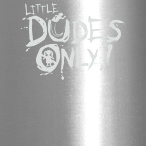 Little Dudes Only - Travel Mug