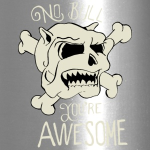 No Bull You're Awesome - Travel Mug