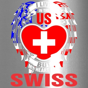 I Live In The Us But My Heart Is In Swiss - Travel Mug