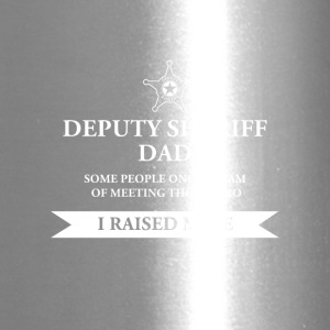Deputy Sheriff Dad - I Raised My Hero Law - Travel Mug