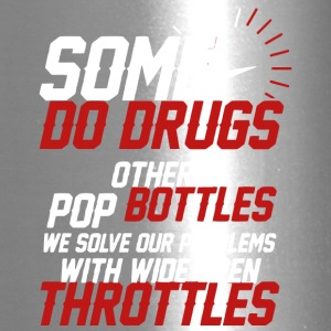 Certains Do Drugs Autres Pop Bottles T-shirt - Tasse de voyage
