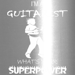 I Am A Guitarist Whats Your Superpower - Travel Mug