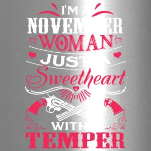 I'm a november woman Just a sweetheart with a temp - Travel Mug