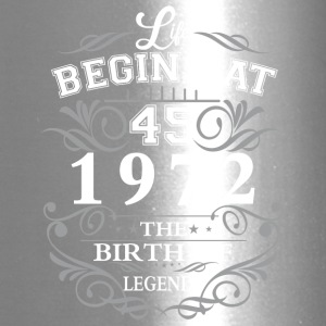 Life begins at 45 1972 The birth of legends - Travel Mug