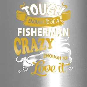 Touch enough to be a Fisherman - Travel Mug