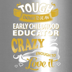 Touch enough to be an early childhood educator - Travel Mug