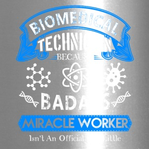 Biomedical Technician Miracle Worker Shirt - Travel Mug