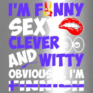 Im Funny Sexy Clever And Witty Im Finnish - Travel Mug