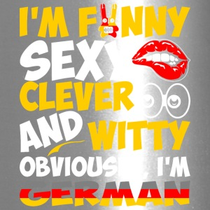 Im Funny Sexy Clever And Witty Im German - Travel Mug