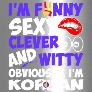 Im Funny Sexy Clever And Witty Im Korean - Travel Mug