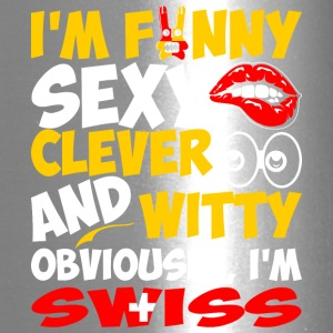 Im Funny Sexy Clever And Witty Im Swiss - Travel Mug