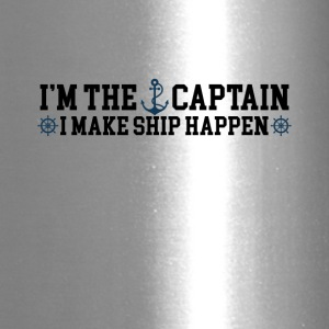 I'm the Captain I Make Ship Happen Funny Tee Shirt - Travel Mug