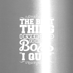 The best thing i ever said - Travel Mug