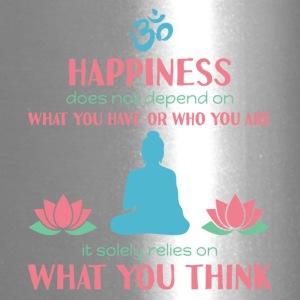 Buddhism - Happiness is not what you have - Travel Mug