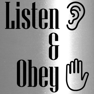 Listen and obey - Travel Mug