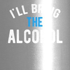I ll Bring the Alcohol T-shirt - Travel Mug
