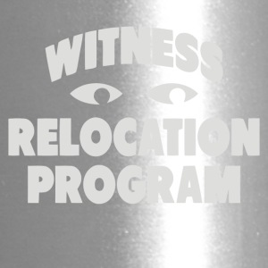 WITNESS RELOCATION PROGRAM - Travel Mug