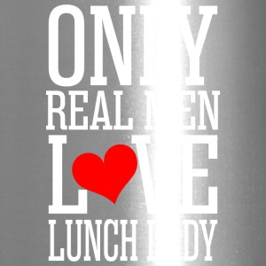 Only Real Men Love Lunch Lady - Travel Mug