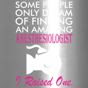 Some People Dream Amazing Anesthesiologist - Travel Mug