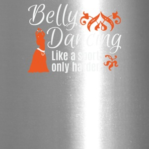 Belly Dancing Only Harder - Travel Mug