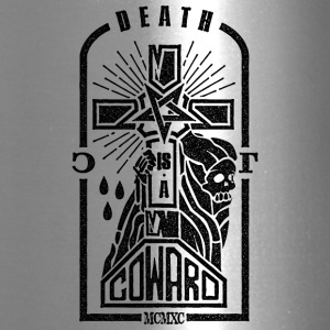 Death is a Coward - Travel Mug