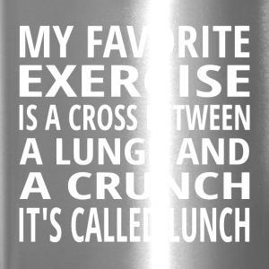 My Favorite Exercise Is Lunch - Travel Mug