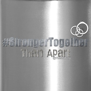 Stronger Together - Travel Mug