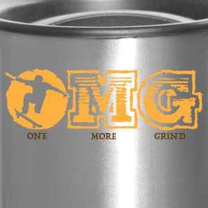 OMG - ONE MORE GRIND - Travel Mug