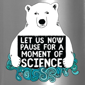 Science Bear, Let Us Now Pause For A Moment - Travel Mug
