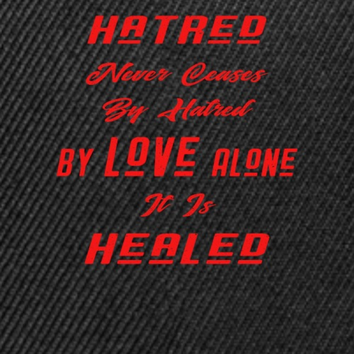 By Love Alone It Is Healed - Red Text Font - Snap-back Baseball Cap