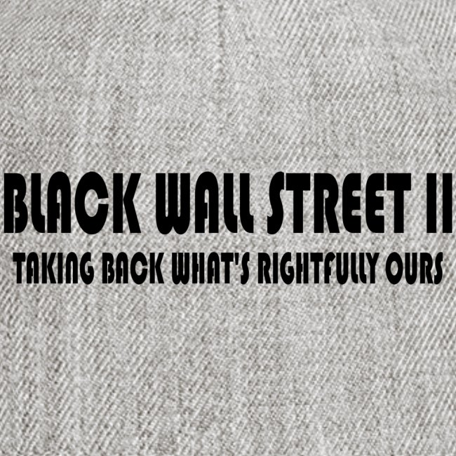 Black Wall Street II