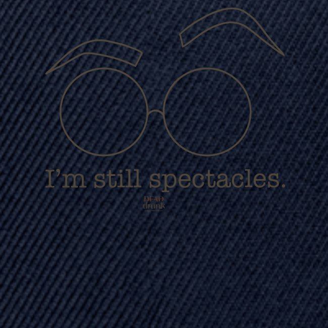 I'm Still Spectacles