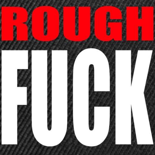 ROUGH FUCK - No. 001