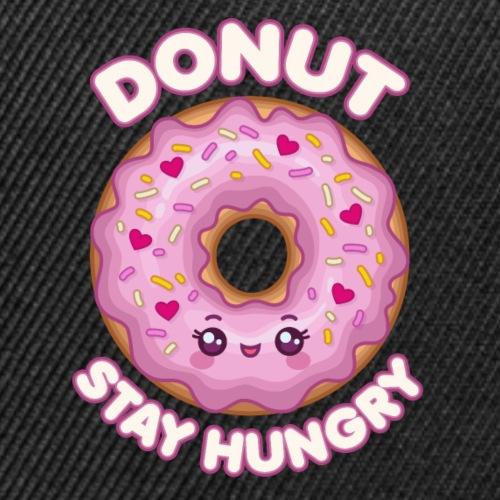 Donut Stay Hungry | Cute Kawaii Doughnut Saying - Snap-back Baseball Cap