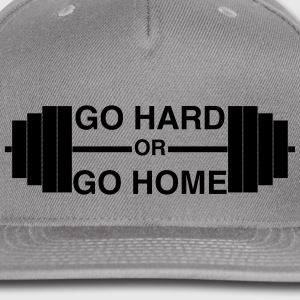 Go Hard or Go Home - Snap-back Baseball Cap