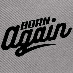 Born Again - Snap-back Baseball Cap