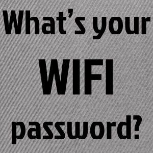 What's Your Wifi Password - Snap-back Baseball Cap