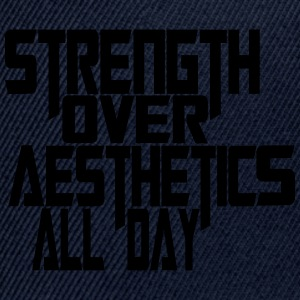 strength over aesthetics all day - Snap-back Baseball Cap